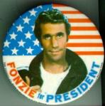 Fonzie would at least be cooler than Obama....