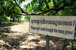 Cambodia 2015, Choeung Ek Genocidal Center (Killing Fields), do not walk on the mass grave WM